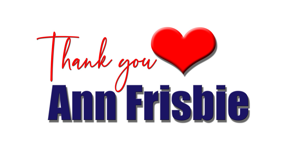 Thank You, Ann Frisbie!